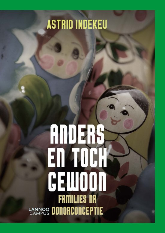 Anders en toch gewoon, Families na donorconceptie